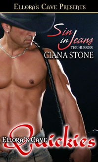 Sin In Jeans: The Hussies by Ciana Stone