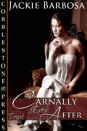Carnally Ever After by Jackie Barbosa