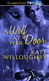 A Wolf at Her Door:  Be-Wished, Book 2 by Kate Willoughby