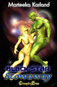 Stowaway:  Black Star, Book 2 by Marteeka Karland