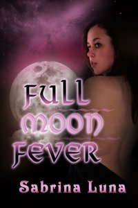 Full Moon Fever by Sabrina Luna