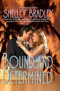 Bound & Determined by Shelley Bradley