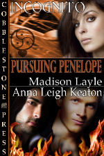 Pursuing Penelope: Incognito, Book 9 by Madison Layle