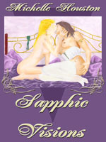 Sapphic Visions: Erotica For Women Who Love Women