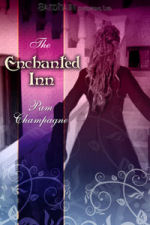 Enchangted Inn by Pam Champagne
