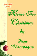Home For Christmas by Pam Champagne